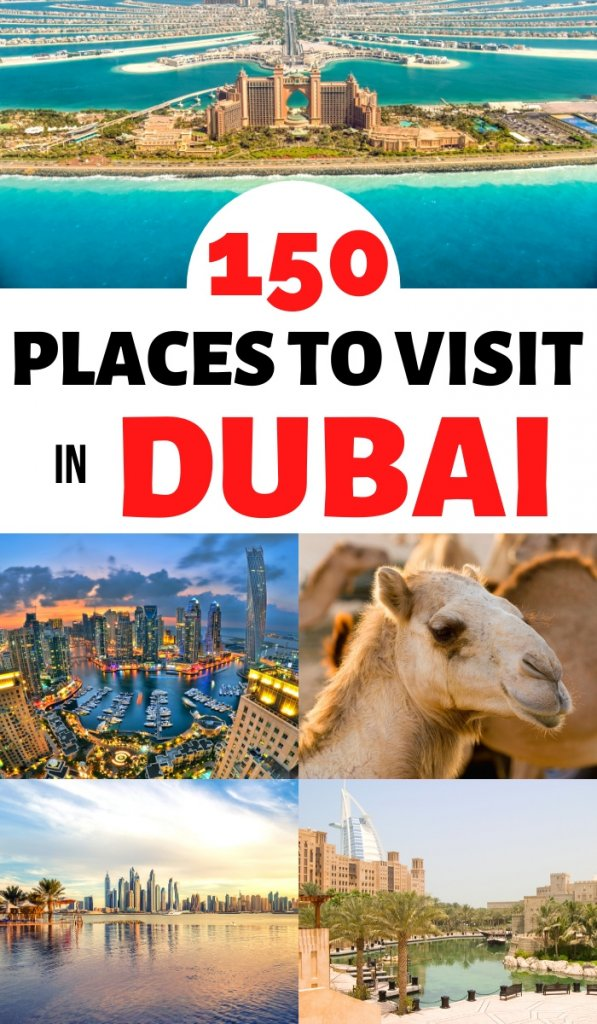 150 Amazing places to visit when you are in Dubai