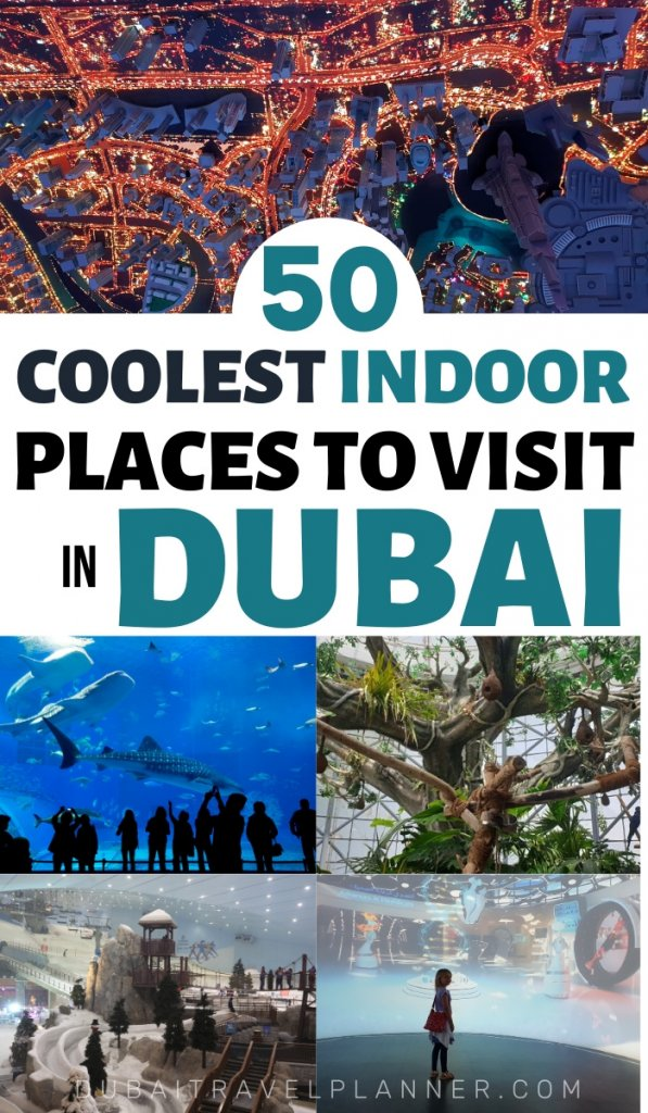 50 Coolest indoor places to visit in Dubai