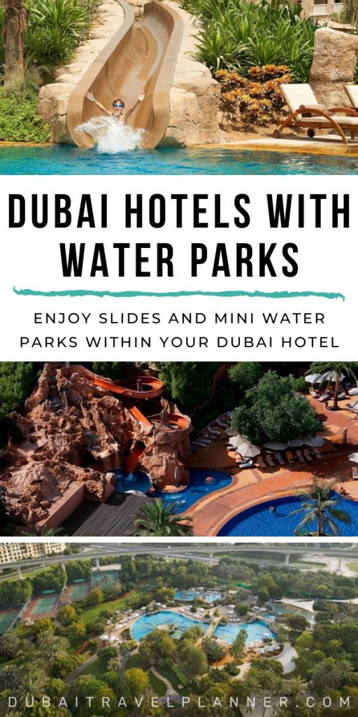 Dubai's best hotels for water parks and slides