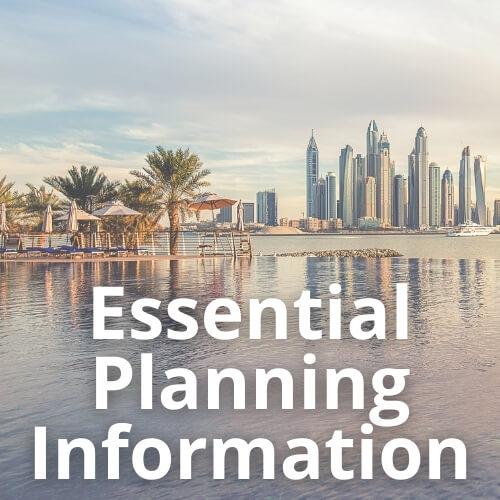 Essential Planning Information for Dubai
